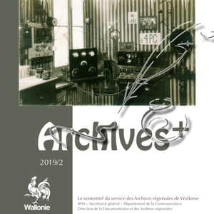 Archives + № 2019/2. La Wallonie et le radioamateurisme au travers des archives et des écrits de Pierre Stoffel (ON4PS) (numérique)