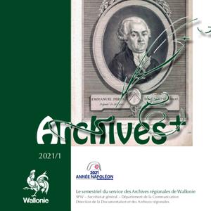 Archives + № 2021/1. Les archives et écrits de l'historien namurois François Lempereur. Emmanuel Pérès de la Gesse, préfet du Département d'Entre-Sambre-et-Meuse (1800-1814) (papier)
