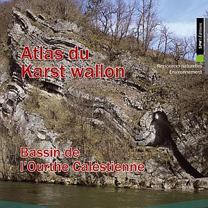Atlas du Karst Wallon - Bassin de l'Ourthe Calestienne