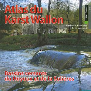 Atlas du Karst Wallon - Bassins versants du Hoyoux et de la Solières (papier)