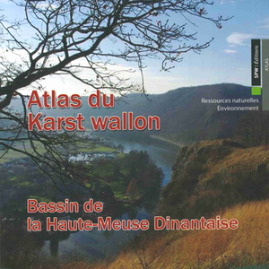 Atlas du Karst Wallon N°07.  Bassin de la Haute-Meuse dinantaise (papier)