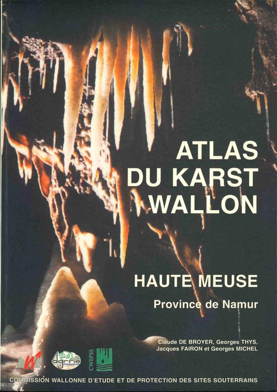 Atlas du Karst Wallon N°HS. Haute-Meuse. Province de Namur (papier)