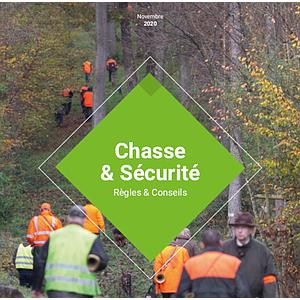 Chasse & Sécurité. Règles & Conseils. Novembre 2020 (Papier)