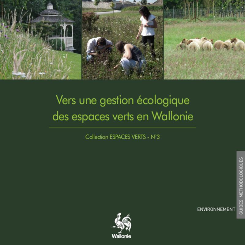Espaces Verts № 3. Vers une gestion écologique des espaces verts en Wallonie (numérique)