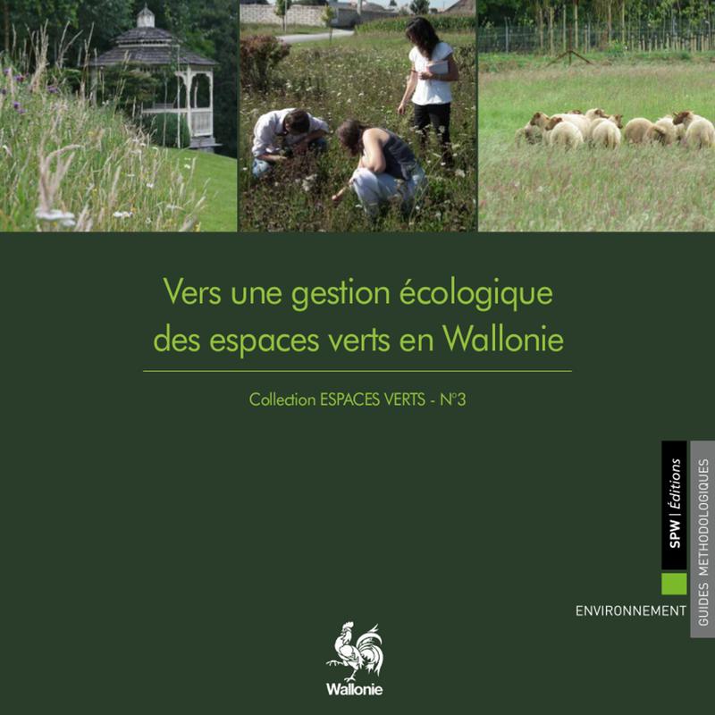 Espaces Verts № 3. Vers une gestion écologique des espaces verts en Wallonie (papier)