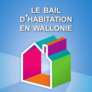 Le bail d'habitation en Wallonie