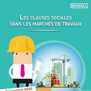 Le guide relatif à la clause sociale dans les marchés de travaux. La clause sociale Formation [Décembre 2020] (numérique)