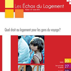 Les Échos du Logement - Numéro 2012-1 - Quel droit au logement pour les gens du voyage ? (numérique)