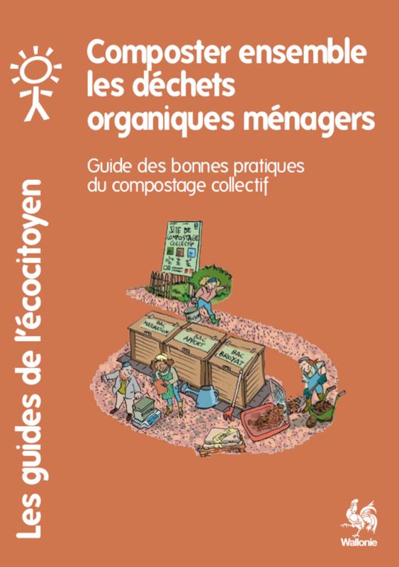 Les guides de l'Écocitoyen. Composter ensemble les déchets organiques ménagers. Guide des bonnes pratiques du compostage collectif [2021] (papier)