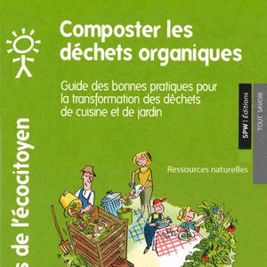 Les guides de l'Écocitoyen. Composter les déchets organiques [2018] (numérique)