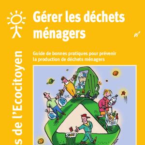 Les guides de l'Écocitoyen. Gérer les déchets ménagers (numérique)