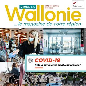 Vivre la Wallonie 48 - COVID-19 - Retour sur la crise au niveau régional