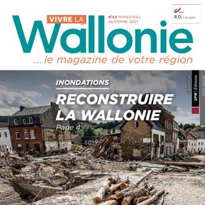 Vivre la Wallonie № 53 (Automne 2021). Inondations : reconstruire la Wallonie (papier - numérique)